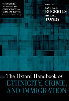 Oxford Handbook of Ethnicity, Crime, and Immigration (BOK)