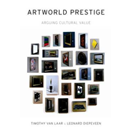 Artworld Prestige: Arguing Cultural Value (BOK)