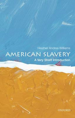 American Slavery: A Very Short Introduction (BOK)