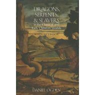 Dragons, Serpents, and Slayers in the Classical and Early Christian Worlds: A Sourcebook (BOK)