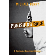 Punishing Race: A Continuing American Dilemma (BOK)