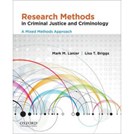Research Methods in Criminal Justice and Criminology: A Mixed Methods Approach (BOK)