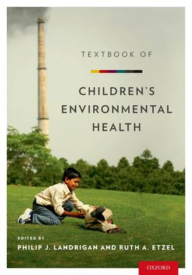 Textbook of Children's Environmental Health (BOK)