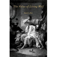 The Value of Living Well (BOK)