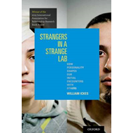 Strangers in a Strange Lab: How Personality Shapes Our Initial Encounters with Others (BOK)