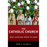 The Catholic Church: What Everyone Needs to Know (BOK)