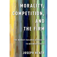 Morality, Competition, and the Firm (BOK)