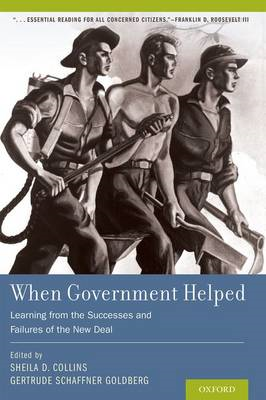 When Government Helped: Learning from the Successes and Failures of the New Deal (BOK)