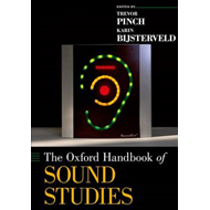 Oxford Handbook of Sound Studies (BOK)