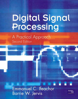 Digital Signal Processing: A Practical Approach (BOK)