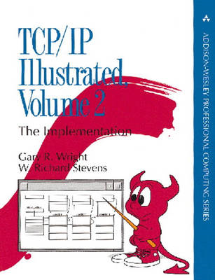 TCP/IP Illustrated: The Implementation: Volume 2 (BOK)