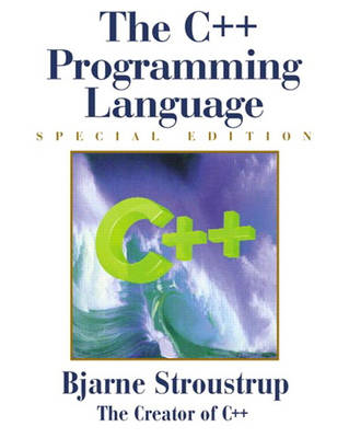 The C++ Programming Language: Special Edition (BOK)