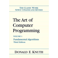 The Art of Computer Programming: Fundamental Algorithms: v. 1: Fundamental Algorithms (BOK)