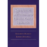 Qualitative Methods and Health Policy Research (BOK)
