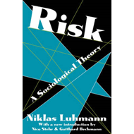 Risk: A Sociological Theory (BOK)