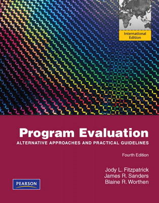 Program Evaluation: Alternative Approaches and Practical Guidelines (BOK)
