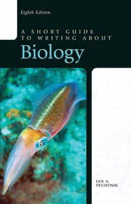 A Short Guide to Writing About Biology (BOK)