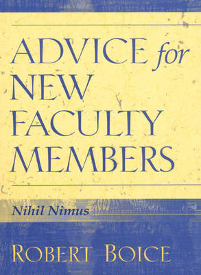 Advice for New Faculty Members: Nihil Nimus (BOK)