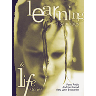 Learning Disabilities and Life Stories (BOK)