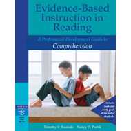 Evidence-based Instruction in Reading: A Professional Development Guide to Comprehension (BOK)