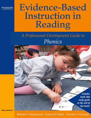 Evidence-based Instruction in Reading: A Professional Development Guide to Phonics (BOK)