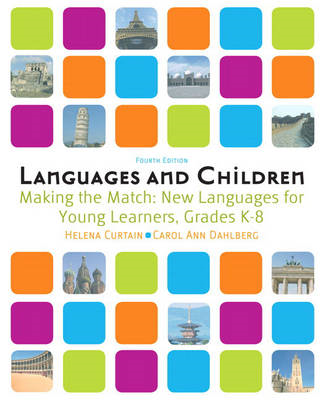 Languages and Children: Making the Match, New Languages for Young Learners, Grades K-8 (BOK)