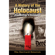 A History of the Holocaust: From Ideology to Annihilation (BOK)