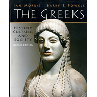 The Greeks: History, Culture, and Society (BOK)