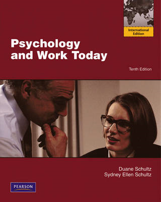 Psychology and Work Today: an Introduction to Industrial and Organization Psychology (BOK)