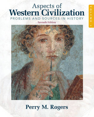 Aspects of Western Civilization: Problems and Sources in History: v. 1 (BOK)
