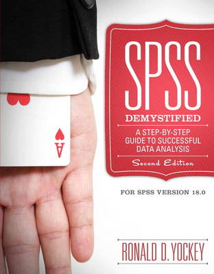 SPSS Demystified: A Step by Step Approach (BOK)