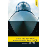 Conflict After the Cold War: Arguments on Causes of War and Peace (BOK)
