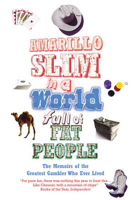 Amarillo Slim in a World Full of Fat People (BOK)