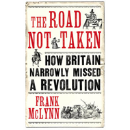 The Road Not Taken: How Britain Narrowly Missed a Revolution (BOK)
