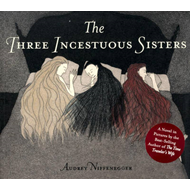 The Three Incestuous Sisters (BOK)
