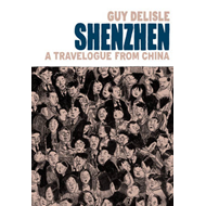 Shenzhen: A Travelogue From China (BOK)