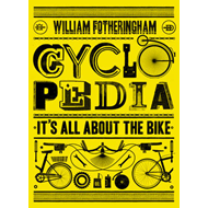 Cyclopedia: It's All About the Bike (BOK)