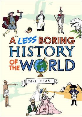 A Less Boring History of the World (BOK)