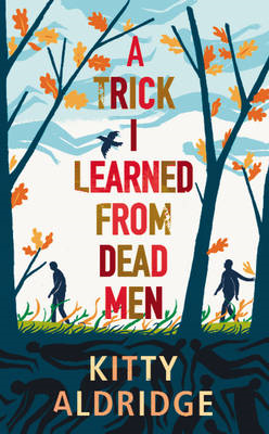 A Trick I Learned from Dead Men (BOK)