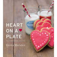 Heart on a Plate: Heart-shaped Food for the Ones You Love (BOK)