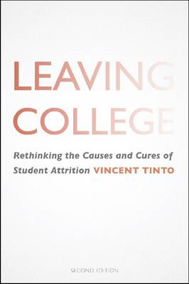 Leaving College: Rethinking the Causes and Cures of Student Attrition (BOK)