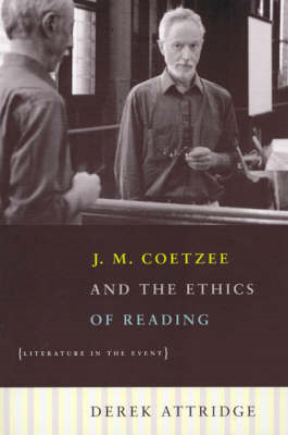 J.M.Coetzee and the Ethics of Reading (BOK)