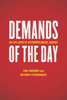 Demands of the Day: On the Logic of Anthropological Inquiry (BOK)