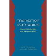 Transition Scenarios: China and the United States in the Twenty-first Century (BOK)