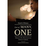 Out of Many, One: Obama and the Third American Political Tradition (BOK)