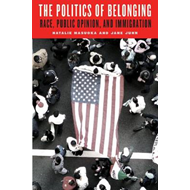 The Politics of Belonging: Race, Public Opinion, and Immigration (BOK)