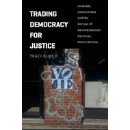 Trading Democracy for Justice (BOK)