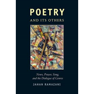 Poetry and Its Others: News, Prayer, Song, and the Dialogue of Genres (BOK)