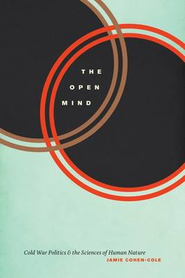 The Open Mind: Cold War Politics and the Sciences of Human Nature (BOK)