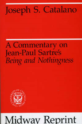 Commentary on Jean-Paul Sartre's Being and Nothingness (BOK)